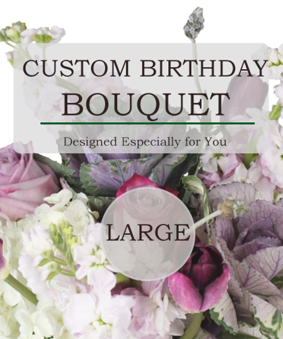 Custom birthday bouquet large something unique and just for you custom birthday bouquet large something unique and just for you same day louisville ky flower delivery nanz kraft florists izmirmasajfo
