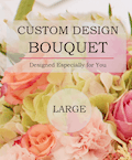 Custom Design Bouquet (Large)