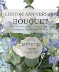 Custom Anniversary Bouquet (Medium)