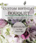 Custom Birthday Bouquet (Medium)