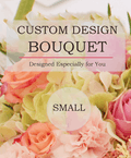 Custom Design Bouquet (Small)