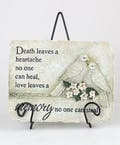 Death Leaves a Heartache Plaque