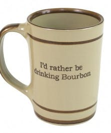 """I Would Rather Be Drinking Bourbon"""